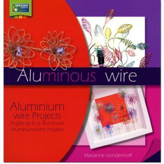 Livre Aluminous - Projets en fil aluminium - Marianne Vondenhoff