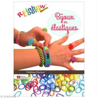 Livre Rainbow Loom Bijoux en élastiques