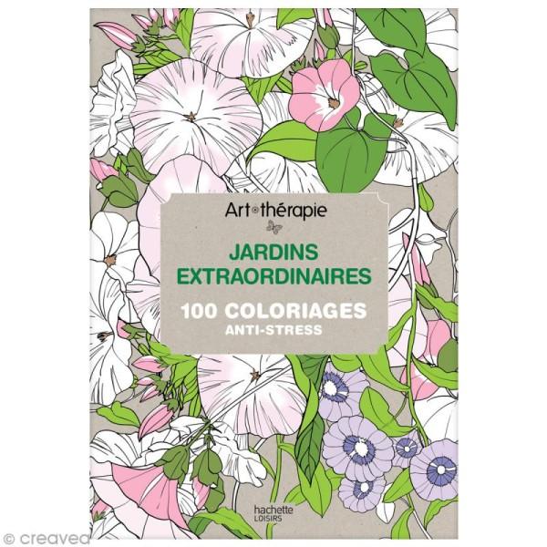 Livre Coloriage Adulte Anti Stress A4 Jardins Extraordinaires 100 Coloriages