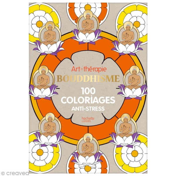 Livre Coloriage Adulte Anti Stress Bouddhisme A4 100 Coloriages