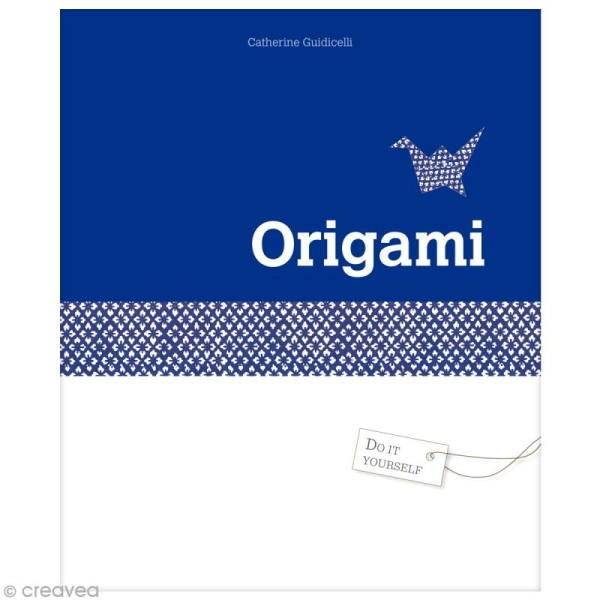 Livre Do It Yourself - Origami - Catherine Guidicelli - Photo n°1