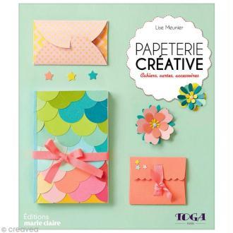 Livre Papeterie Créative - Cahiers, cartes et accessoires -  Lise Meunier