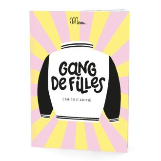 Cahier de Copines Gang de filles Cahier d'amitié Minus Editions