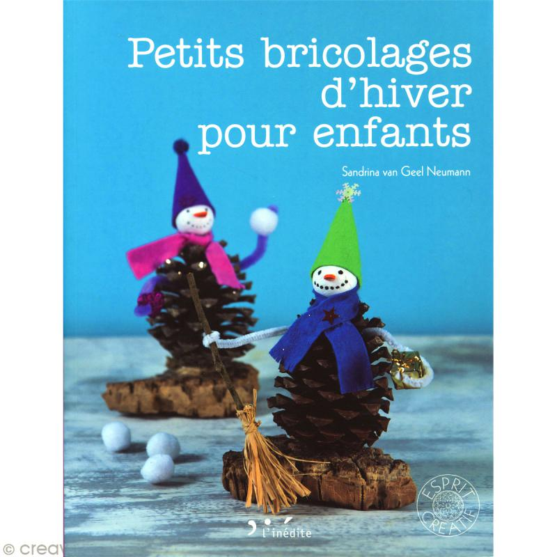 Livre petits bricolages d 39 hiver pour enfants livre for Cherche travaux jardinage