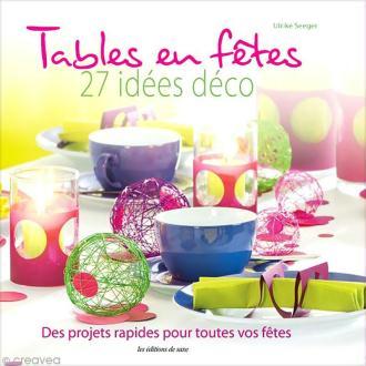 Livre Décoration de table - Tables en fêtes - Ulrike Seeger