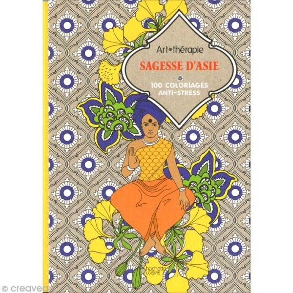 Livre Coloriage Adulte Anti Stress Sagesse D Asie 13 8 X 19 5 Cm 100 Coloriages