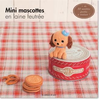 Livre explicatif pour création de mini mascottes en laine feutrée - 80 pages
