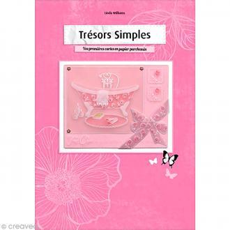 Livre Pergamano - Trésors simples: cartes en papier parchemin - Linda Williams