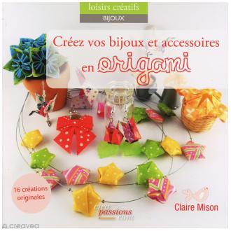 Livre Origami - Bijoux en origami