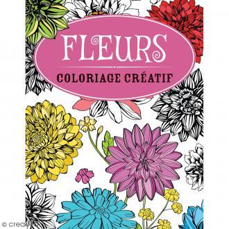Livre coloriage créatif - Fleurs - A4