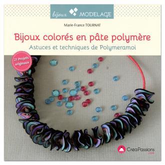 Livre modelage - Bijoux colorés en pâte polymère