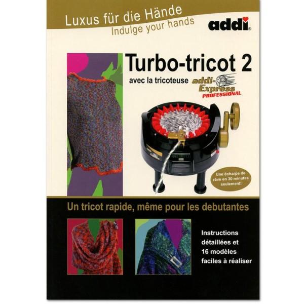 Livre Turbo-Tricot n°2 - 16 modèles faciles à réaliser au tricotin - 48 pages - Photo n°1
