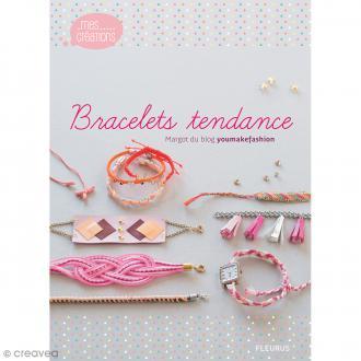 Livre - Bracelets tendance - De Margot du blog youmakefashion