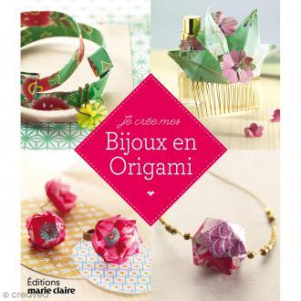 Livre - Je crée mes bijoux en origami