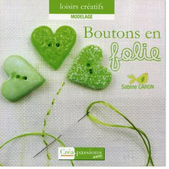 Livre Fimo Boutons en Folie -  Sabine Caron