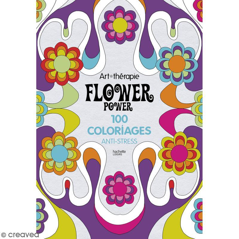 livre coloriage adulte anti stress a4 flower power 100 coloriages photo - Livre De Coloriage Anti Stress