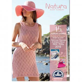 Catalogue Natura Just Cotton DMC - Mode Femmes Enfants et Bébés 2016 - 15 modèles
