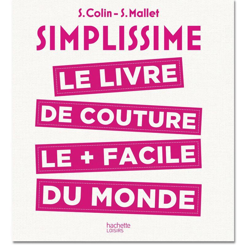 Livre simplissime le livre de couture le facile du for Simplissime le livre de cuisine le plus facile du monde