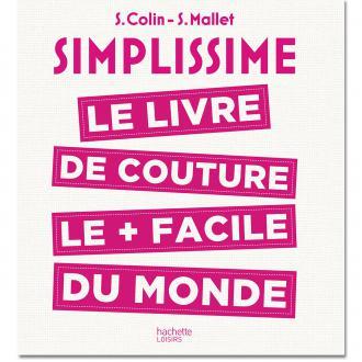 Livre Simplissime - Le livre de couture le + facile du monde - Colin & Mallet