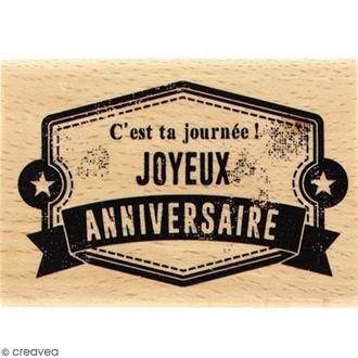 Tampon Bois C'est ta journée Joyeux Anniversaire  - 5 x 7 cm