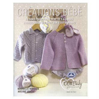 Catalogue tricot DMC - Créations bébé 0 à 6 mois - 8 looks