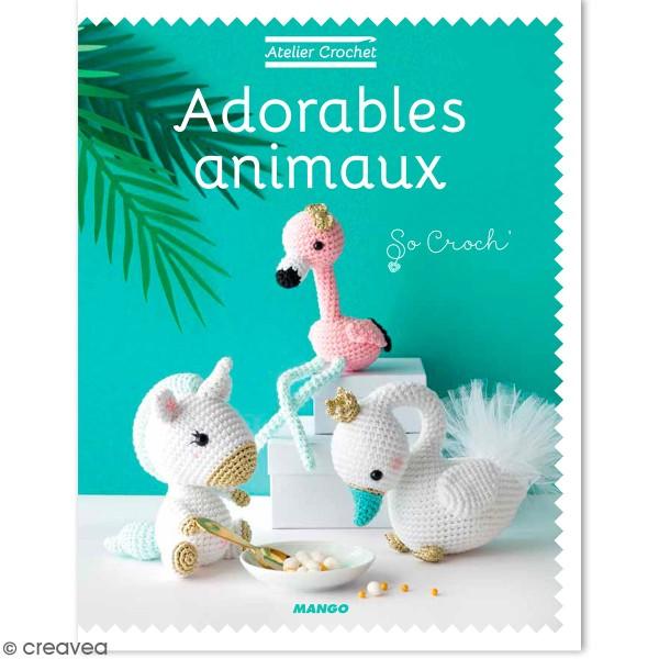 Livre crochet Adorables animaux - 13 animaux à tricoter - Photo n°1