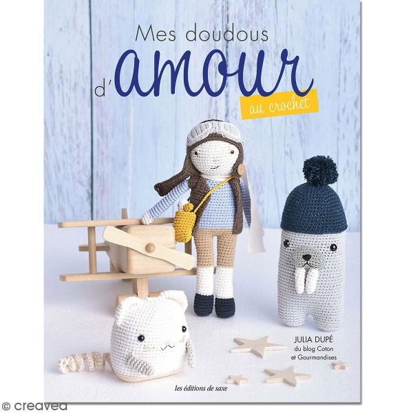 Livre Crochet - Mes doudous d'amour au crochet - 21 modèles - Photo n°1