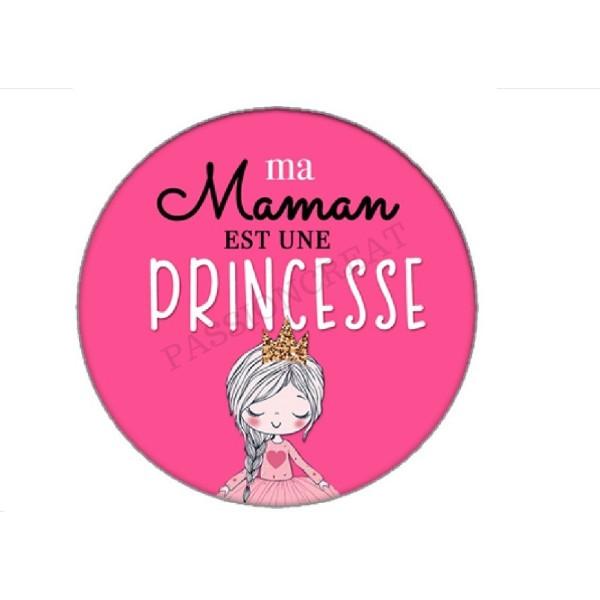 2 Cabochons Ma Maman Est Une Princesse 25mm - Photo n°1