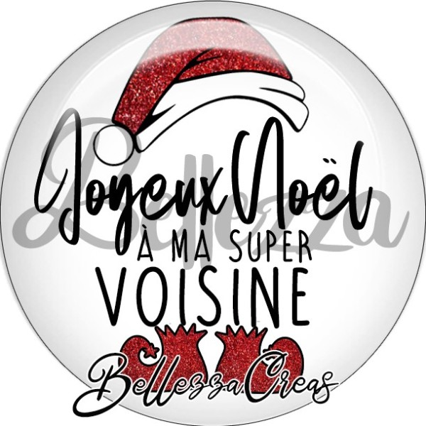 Cabochon, bonnet, joyeux noël à ma super voisiine,Noël, évènement, plusieurs tailles disponibles - Photo n°1