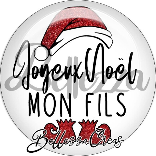Cabochon, bonnet père noël, joyeux noël mon fils,Noël, évènement, plusieurs tailles disponibles - Photo n°1