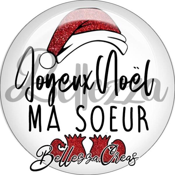 Cabochon, bonnet père noël, joyeux noël ma soeur,Noël, évènement, plusieurs tailles disponibles - Photo n°1
