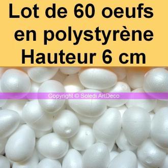 Lot de 60 Oeufs de poule de 6 cm de haut Polystyrène plein, à décorer pour p&ac