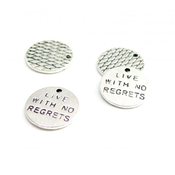 PS110094772 PAX 10 pendentifs MESSAGE sur Medaille 14mm 'Live with no regrets ' métal coloris Argen - Photo n°1