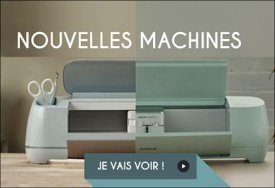 Nouvelles machines Cricut